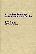 International Dimensions of the Western Sahara Conflict