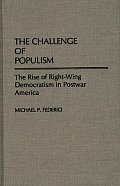 The Challenge of Populism: The Rise of Right-Wing Democratism in Postwar America