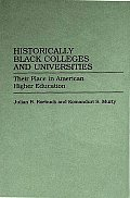 Historically Black Colleges and Universities: Their Place in American Higher Education