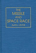 The Missile and Space Race