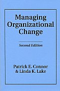 Managing Organizational Change (2ND 94 - Old Edition)