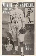 Women in Baseball: The Forgotten History