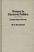 Women In Electoral Politics Lessons From