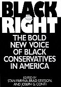 Black and Right: The Bold New Voice of Black Conservatives in America