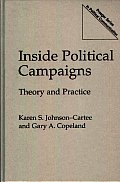 Inside Political Campaigns: Theory and Practice