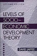 Levels of Socio-economic Development Theory (2ND 98 Edition)