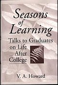 Seasons of Learning: Talks to Graduates on Life After College