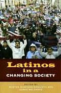 Latinos in a Changing Society (07 Edition)