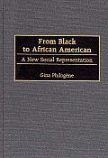 From Black to African American: A New Social Representation
