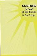 Culture: Beacon of the Future