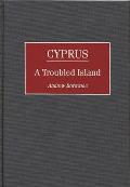 Cyprus: A Troubled Island