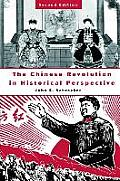 Chinese Revolution in Historical Perspective Second Edition