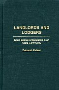 Landlords and Lodgers: Socio-Spatial Organization in an Accra Community