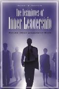 The Techniques of Inner Leadership: Making Inner Leadership Work