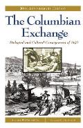 The Columbian Exchange: Biological and Cultural Consequences of 1492 30th Anniversary Edition Cover