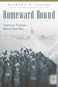 Homeward Bound: American Veterans Return from War