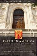 Faith in America: Changes, Challenges, New Directions 3v