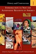 Introduction to New and Alternative Religions in America [5 Volumes]