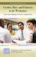 Gender, Race, and Ethnicity in the Workplace [3 Volumes]: Issues and Challenges for Today's Organizations