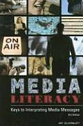 Media Literacy Keys to Interpreting Media Messages