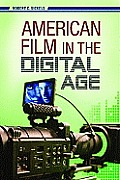 American Film in the Digital Age (10 Edition)