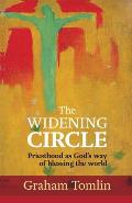 Widening Circle: Priesthood As God's Way of Blessing the World