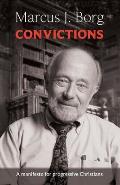 Convictions: a Manifesto for Progressive Christians
