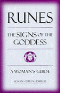 Runes the Signs of the Goddess a Womans Guide