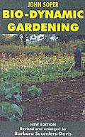 Bio Dynamic Gardening 2nd Edition