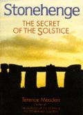 Stonehenge The Secret Of The Solstice