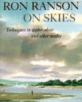 Ron Ranson On Skies Techniques In Watercolour & Other Media