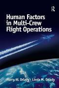 Human Factors in Multi-crew Flight Operations (99 Edition)