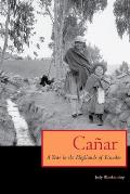 Canar: A Year in the Highlands of Ecuador