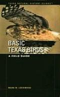 Basic Texas Birds: A Field Guide