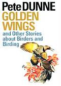 Corrie Herring Hooks Series #56: Golden Wings and Other Stories about Birders and Birding