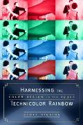 Harnessing the Technicolor Rainbow Color Design in the 1930s