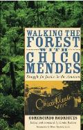 Walking the Forest With Chico Mendes (07 Edition)