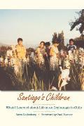 Santiago's Children (08 Edition)