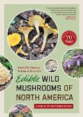 Edible Wild Mushrooms of North America A Field To Kitchen Guide