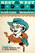 Best of the West: New Stories from the Wide Side of the Missouri