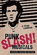 Punk Slash! Musicals: Tracking Slip-Sync on Film