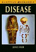 Disease (Egyptian Bookshelf)