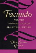 Facundo and the Construction of Argentine Culture