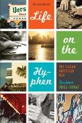 Life on the Hyphen: the Cuban-american Way, Revised Edition (Rev 12 Edition)