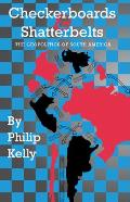 Checkerboards and Shatterbelts: The Geopolitics of South America