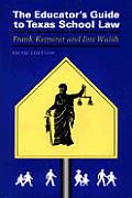 Educators Guide To Texas School Law 5th Edition