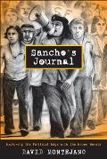 Sancho's Journal: Exploring the Political Edge with the Brown Berets