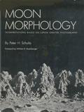 Moon Morphology Interpretations Based On