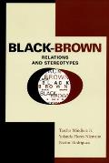 Black-Brown Relations and Stereotypes