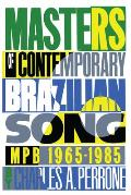 Masters of Contemporary Brazilian Song: MPB, 1965-1985 Cover